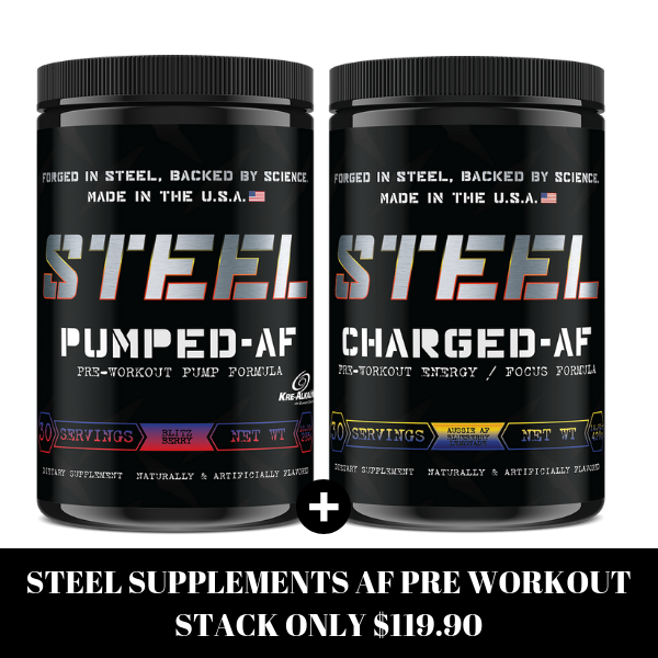 STEEL SUPPLEMENTS ATCK - CHARGED AF - PUMPED AF