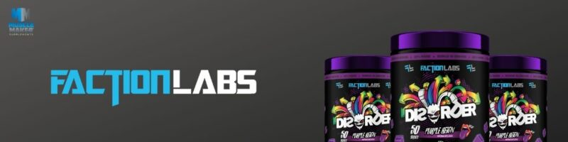 Faction Labs Disorder Pre Workout Banner