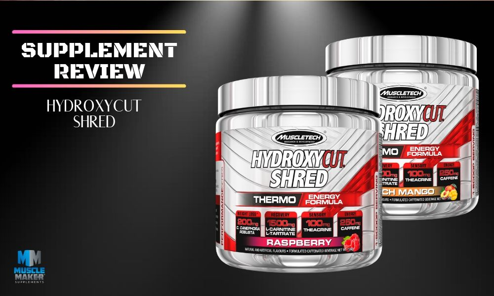 Muscletech Hydroxycut Shred Supplement Review