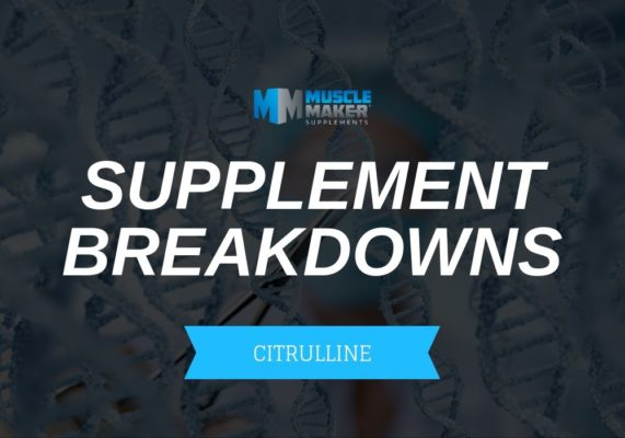 SUPPLEMENT BREAKDOWNS. CITRULLINE
