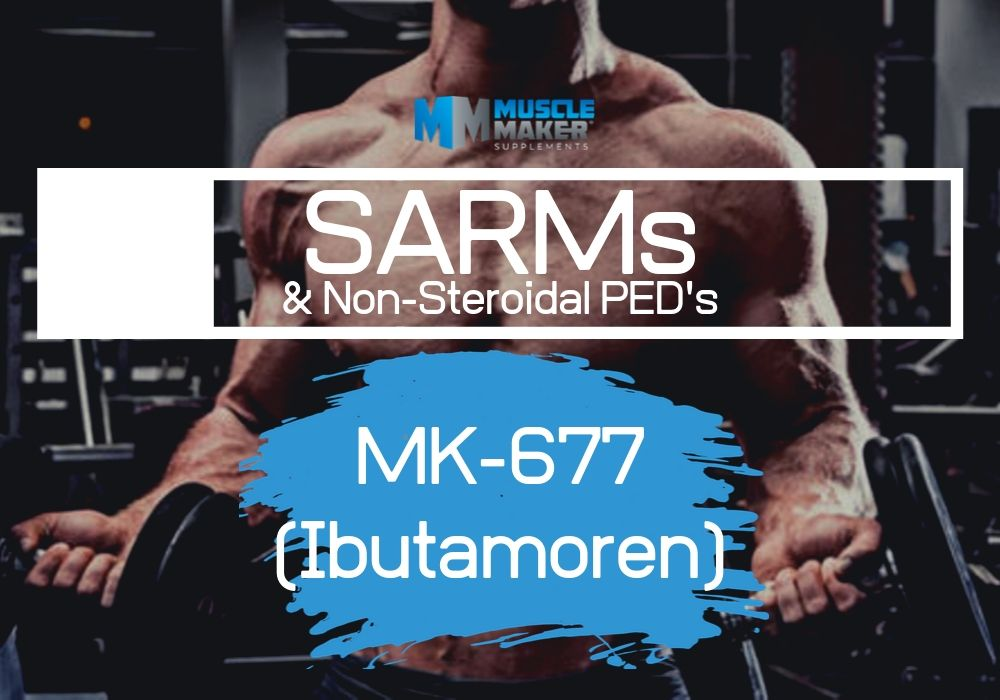 SARMS Article - MK-677 Ibutamoren