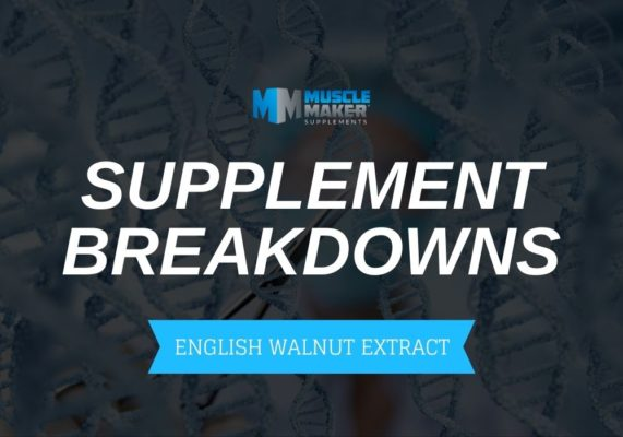 SUPPLEMENT BREAKDOWNS. English Walnut Extract