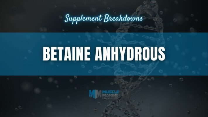 Supplement breakdown - Betaine Anhydrous