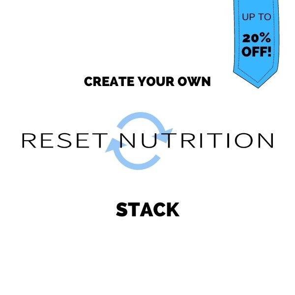 Create your own Reset Nutrition stack
