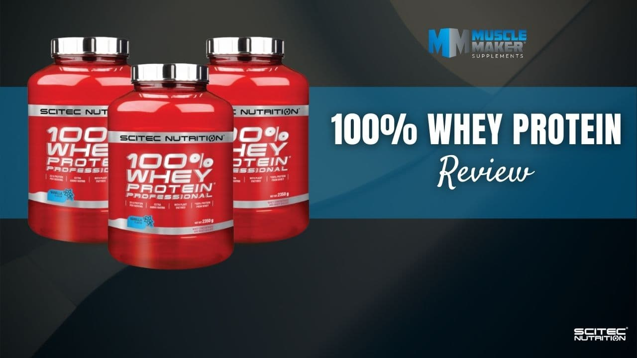 Scitec Nutrition 100% Whey Protein Professional protein powder Review Banner